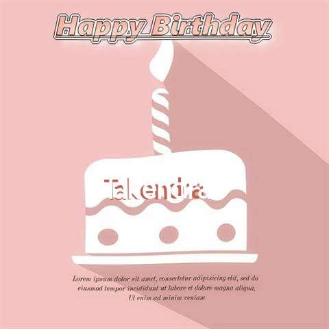 Happy Birthday Takendra