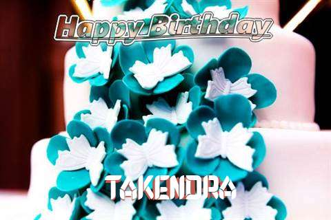 Birthday Wishes with Images of Takendra