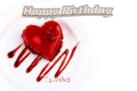 Happy Birthday Wishes for Takeshia
