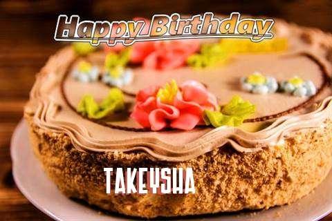 Happy Birthday Takeysha