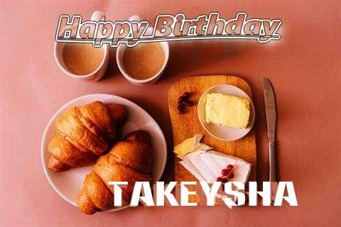 Happy Birthday Wishes for Takeysha