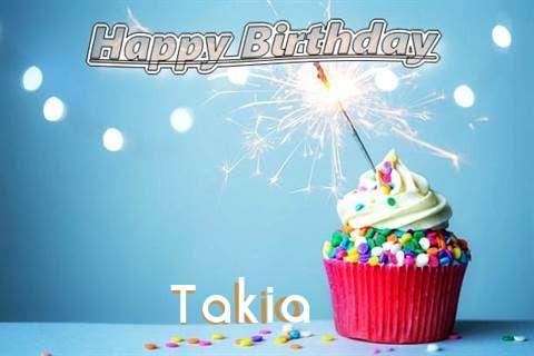 Happy Birthday Wishes for Takia