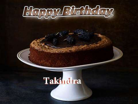 Takindra Birthday Celebration