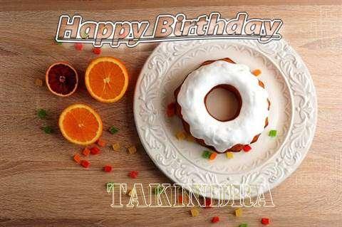 Takindra Cakes