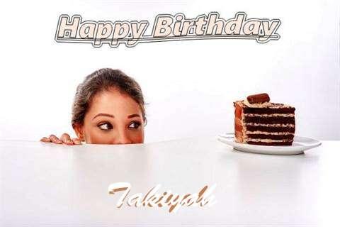 Birthday Wishes with Images of Takiyah