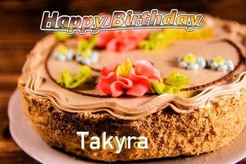 Happy Birthday Takyra