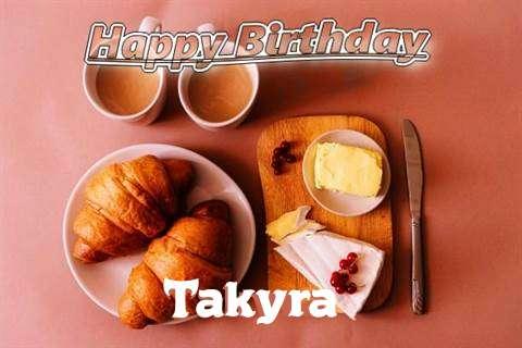 Happy Birthday Wishes for Takyra