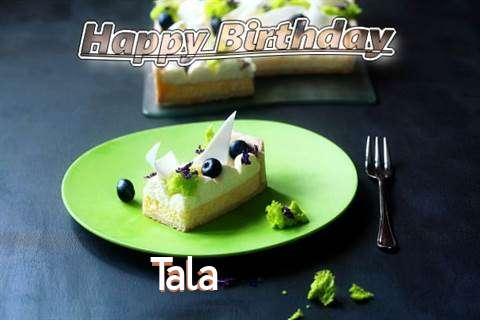 Tala Birthday Celebration