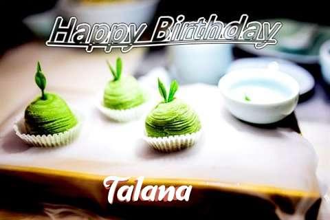 Happy Birthday Wishes for Talana