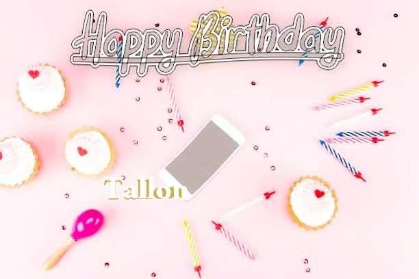 Happy Birthday Tallon