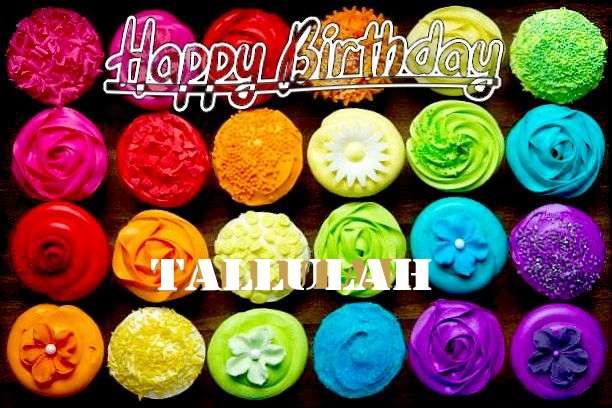 Happy Birthday to You Tallulah