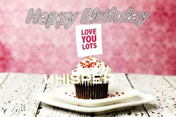 Happy Birthday Wishes for Whisper
