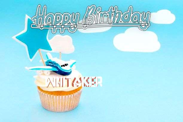 Happy Birthday to You Whitaker
