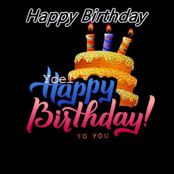 Happy Birthday Wishes for Yoel